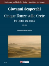 Scapecchi, Giovanni : Cinque Danze sulle Crete for Guitar and Piano (2018)