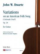 Duarte, John W. : Variations on an American Folk Song (Colorado Trail) Op. 28 for Guitar