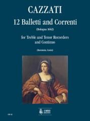 Cazzati, Maurizio : 12 Balletti e Correnti for Treble and Tenor Recorders and Continuo