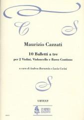 Cazzati, Maurizio : 10 Balletti a tre for 2 Violins, Violoncello and Continuo