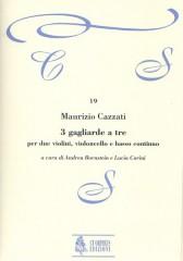 Cazzati, Maurizio : 3 Gagliarde a tre for 2 Violins, Violoncello and Continuo