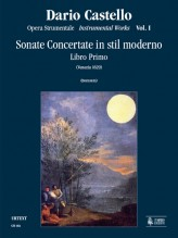 Castello, Dario : Instrumental Works - Vol. 1: Sonate concertate in stil moderno for two and three-parts and Continuo (Venezia, 1629) [Score]