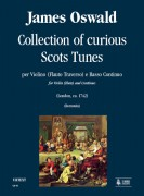 Oswald, James : Collection of curious Scots Tunes (London c.1742) for Violin (Flute) and Continuo