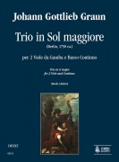 Graun, Johann Gottlieb : Trio in G Major (Berlin c.1750) for 2 Viols and Continuo