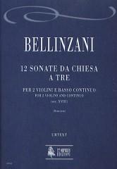 Bellinzani, Paolo Benedetto : 12 Sonate da Chiesa a tre (18th century) for 2 Violins and Continuo