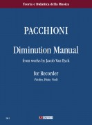 Pacchioni, Giorgio : Diminution Manual from works by Jacob Van Eyck for Recorder (Violin, Flute, Viol)