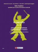 Anceschi, Alessandra - Bonfrisco, Irene : In ascolto N. 2. Percorsi ed esperienze per ascoltare la musica