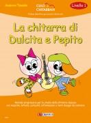 Tessier, Adriana : La chitarra di Dulcita e Pepito (Livello 1). Metodo progressivo per lo studio della chitarra classica con musiche, letture, curiosità, informazioni e tanti disegni da colorare