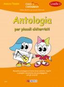 Tessier, Adriana : Antologia per piccoli chitarristi (Livello 1). Raccolta antologica di brevi brani solistici, duetti e semplici canzoncine da accompagnare con gli accordi