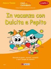 Tessier, Adriana : In vacanza con Dulcita e Pepito (Livello 1). Raccolta di giochi,racconti, curiosità e tanti disegni da colorare