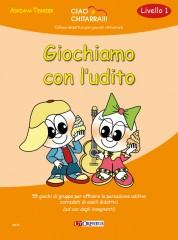 Tessier, Adriana : Giochiamo con l'udito. 55 giochi di gruppo per affinare la percezione uditiva corredati di ausili didattici (ad uso degli insegnanti)