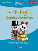 Tessier, Adriana : Antologia Classico-Romantica (Livello 3). Raccolta antologica di musiche per chitarra del sec. XIX con cenni su contesti e prassi esecutive