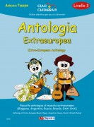 Tessier, Adriana : Antologia Extraeuropea (Livello 3). Raccolta antologica di musiche extraeuropee (Giappone, Argentina, Russia, Brasile, Stati Uniti)