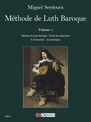 Serdoura, Miguel : Méthode de Luth Baroque. Guide pratique pour le luthiste débutant et avancé