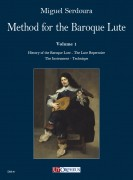 Serdoura, Miguel : Method for the Baroque Lute. A practical guide for beginning and advanced lutenists