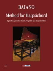 Baiano, Enrico : Method for Harpsichord. A practical guide for Pianists, Organists and Harpsichordists