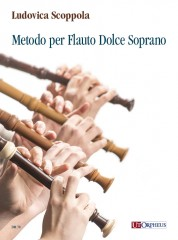 Scoppola, Ludovica : Metodo per Flauto Dolce Soprano