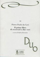 Pietro Paolo da Cavi : Il primo libro di Recercari a due voci (Roma 1608)