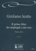 Scotto, Girolamo : Il primo libro dei Madrigali a doi voci (Venezia 1541)