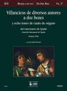 Villancicos de diversos autores a dos bozes y ocho tonos de canto de organo from the Cancionero de Upsala (Venezia 1556)