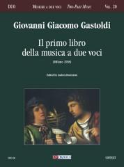 Gastoldi, Giovanni Giacomo : Il primo libro della musica a due voci (Milano 1598)