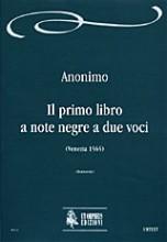 Anonymous : Il primo libro a note negre a due voci (Venezia 1565)
