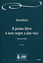 Anonymous : Il primo libro a note negre a due voci (Venezia 1565)