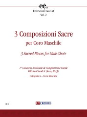 3 Sacred Pieces for Male Choir (1st National Choral Composition Competition EdizioniCorali.it - Cat. A)