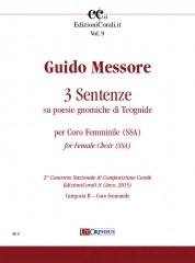 Messore, Guido : 3 Sentenze su poesie gnomiche di Teognide for Female Choir (SSA) (2nd National Choral Composition Competition EdizioniCorali.it - Cat. Speciale – La Montagna)