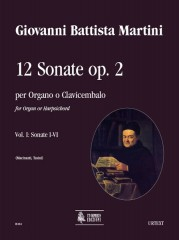 Martini, Giovanni Battista : 12 Sonatas Op. 2 (Amsterdam 1742) for Organ or Harpsichord - Vol. 1: Sonatas I-VI
