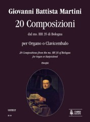 Martini, Giovanni Battista : 20 Compositions from the ms. HH 35 of Bologna for Organ or Harpsichord