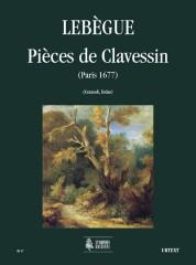 Lebègue, Nicolas Antoine : Pièces de Clavessin (Paris 1677) for Harpsichord
