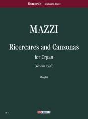 Mazzi, Luigi : Ricercares and Canzonas (Venezia 1596) for Organ