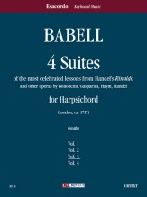 """Babell, William : 4 Suites of the most celebrated lessons from Handel's """"Rinaldo"""" and other operas by Bononcini, Gasparini, Haym, Handel for Harpsichord - Vol. 3"""
