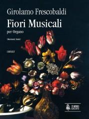 Frescobaldi, Girolamo : Fiori Musicali (Venezia 1635) for Organ