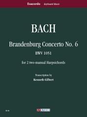 Bach, Johann Sebastian : Brandenburg Concerto No. 6 BWV 1051 for 2 two-manual Harpsichords