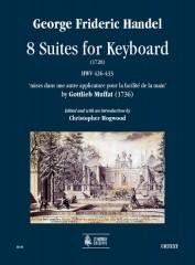 Handel, George Frideric : 8 Suites for Keyboard (1720) HWV 426-433 'mises dans une autre applicature pour la facilité de la main' by Gottlieb Muffat (1736)