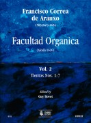 Correa de Arauxo, Francisco : Facultad Organica (Alcalá 1626) [Edition in 11 vols.] - Vol. 2: Tientos Nos. 1-7
