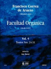 Correa de Arauxo, Francisco : Facultad Organica (Alcalá 1626) [Edition in 11 vols.] - Vol. 5: Tientos Nos. 24-31