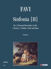 Favi, Andrea : Sinfonia [II] for 2 Descant Recorders in B flat, 2 Horns, 2 Violins, Viola and Bass