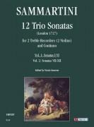 Sammartini, Giuseppe : 12 Trio Sonatas (London 1727) for 2 Treble Recorders (2 Violins) and Continuo - Vol. 1: Sonatas I-VI