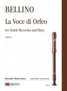 Bellino, Alessandra : La Voce di Orfeo for Treble Recorder and Harp (2011)