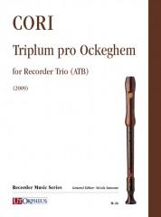Cori, Luca : Triplum pro Ockeghem for Recorder Trio (ATB) (2009)
