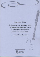 Cifra, Antonio : 3 four-part Ricercares (Roma 1619) for Recorder Quartet (SATB)