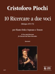 Piochi, Cristoforo : 10 two-part Ricercares (Bologna 1671/73) for Descant and Tenor Recorders