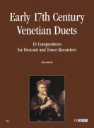 Early 17th century Venetian Duets. 15 Compositions for Descant and Tenor Recorders