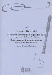 Bonzanini, Giacomo : 3 Instrumental four-part Canzonas (Venezia 1616) for Recorder Quartet (SATB)
