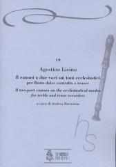 Licino, Agostino : 8 two-part Canons on the Ecclesiastical Modes (Venezia 1545/46) for Treble and Tenor Recorders