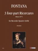 Fontana, Fabrizio : 3 four-part Ricercares (Roma 1677) for Recorder Quartet (SATB)