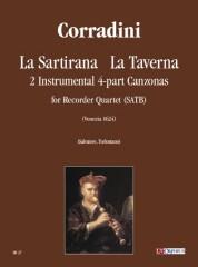 Corradini, Nicolò : La Sartirana, La Taverna. 2 Instrumental four-part Canzonas (Venezia 1624) for Recorder Quartet (SATB)